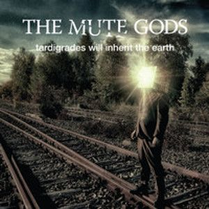 MUTE GODS - Tardigrades Will Inherit The Earth CD