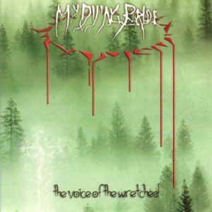 MY DYING PRIDE - The voice of the wretched CD