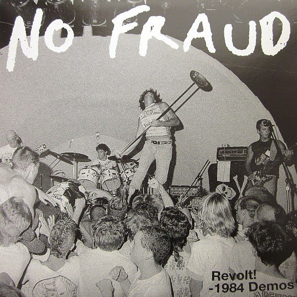 NO FRAUD - Revolt 1984 Demos LP Six Weeks UUSI