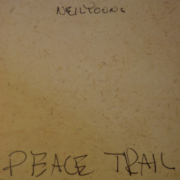 NEIL YOUNG - Peace Trail LP Reprise UUSI