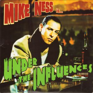 NESS MIKE - Under The Influences LP