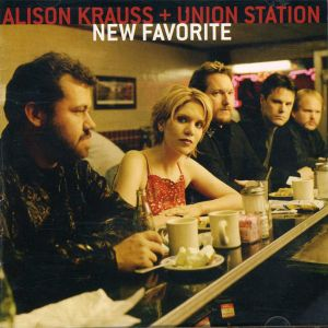 KRAUSS ALISON AND UNION STATION - New favorite CD