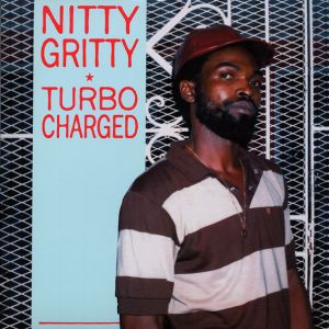 NITTY GRITTY - Turbo Charged LP Greensleeves Records ‎
