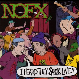 NOFX - I Heard They Suck Live CD