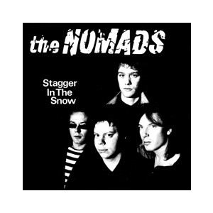 NOMADS - Stagger In The Snow 2LP Bang UUSI