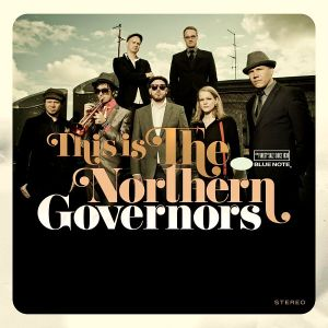 NORTHERN GOVERNORS - This Is The Northern  Governors