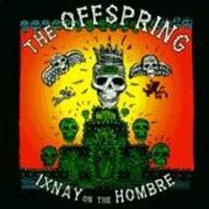 OFFSPRING - Ixnay on the hombre CD REISSUE