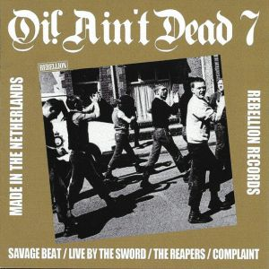 V/A - Oi! Ain't Dead 7 (Made In The Netherlands) LP UUSI Rebellion LTD GOLD VINYL