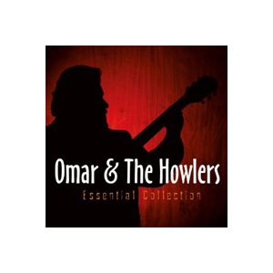 OMAR & THE HOWLERS - Essential Collection 2CD