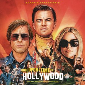 SOUNDTRACK - Quentin Tarantino's Once Upon a Time In Hollywood 2LP