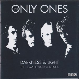 ONLY ONES - Darkness & light-Complete 2CD
