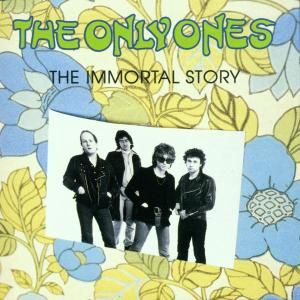 ONLY ONES - Immortal Story CD