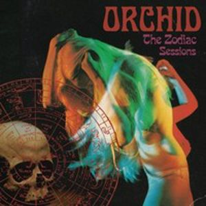 ORCHID - Zodiac Sessions