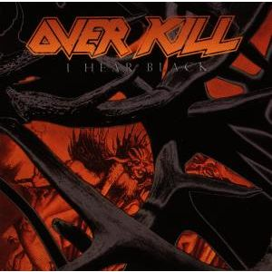 OVERKILL - I Hear black CD