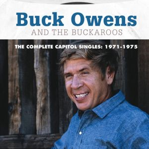 OWENS BUCK - Complete Capitol Singles: 1971-1975 2CD