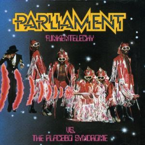 PARLIAMENT - Funkentelechy Vs the Placebo Syndrome CD