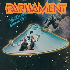 PARLIAMENT - Mothership connection REMASTERED