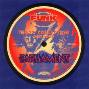 "PARLIAMENT - The 12"" collection"