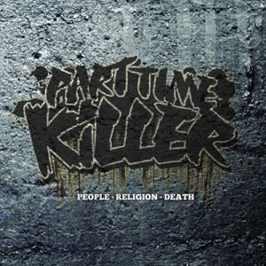 PART TIME KILLER - People, Religion, Death LP UUSI