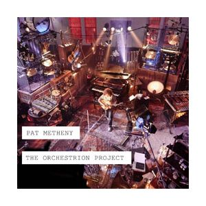 METHENY PAT - Orchestration Project 2CD