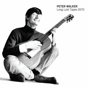 WALKER PETER - Long lost tapes 1970 LP Vinyl Lovers UUSI