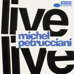PETRUCCIANI MICHEL - Live CD