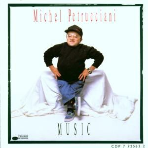 PETRUCCIANI MICHEL - Music CD