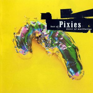 PIXIES - Best of, Wave of Mutilation CD