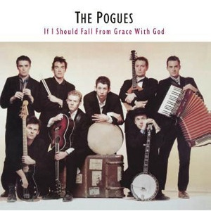 POGUES - If I should fall from grace with God LP