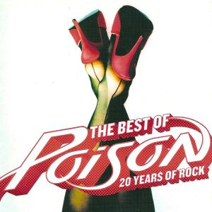 POISON - Best of: 20 years of rock