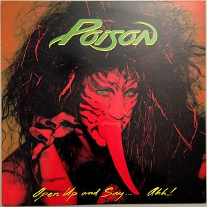 POISON - Open up & say ahh