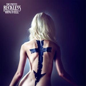 PRETTY RECKLESS - Going To Hell DELUXE EDITION