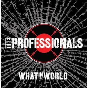 PROFESSIONALS - What In The World CD