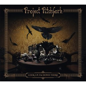 PROJECT PITCHFORK - Look Up, I'm Down There CD