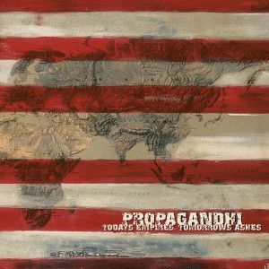 PROPAGANDHI - Today's Empires, Tomorrow's Ashes CD
