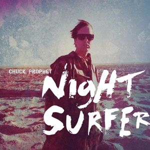 PROPHET CHUCK - Night Surfer CD
