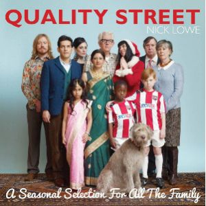 LOWE NICK - Quality Street - A Seasonal Selection For All The Family