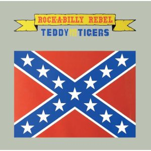"TEDDY & THE TIGERS - Rock-A-Billy Rebel 10""+7"""