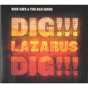 CAVE NICK & THE BAD SEEDS - Dig, Lazarus, Dig! CD+DVD