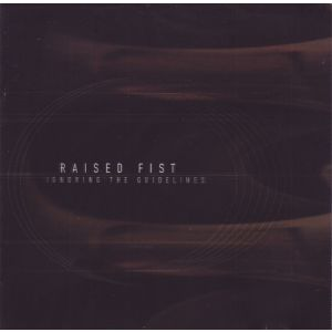RAISED FIST - Ingnoring the guidelines CD