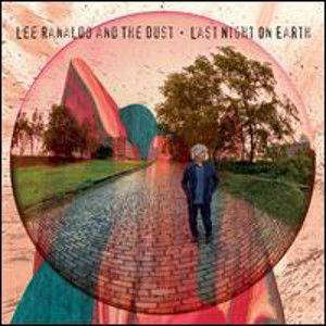 RANALDO LEE AND THE DUST - Last Night On Earth LP Matador