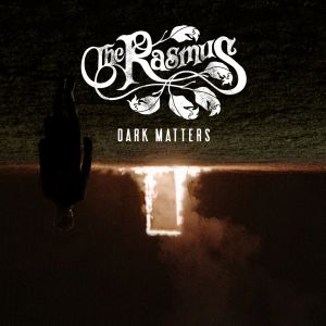 RASMUS - Dark Matters CD