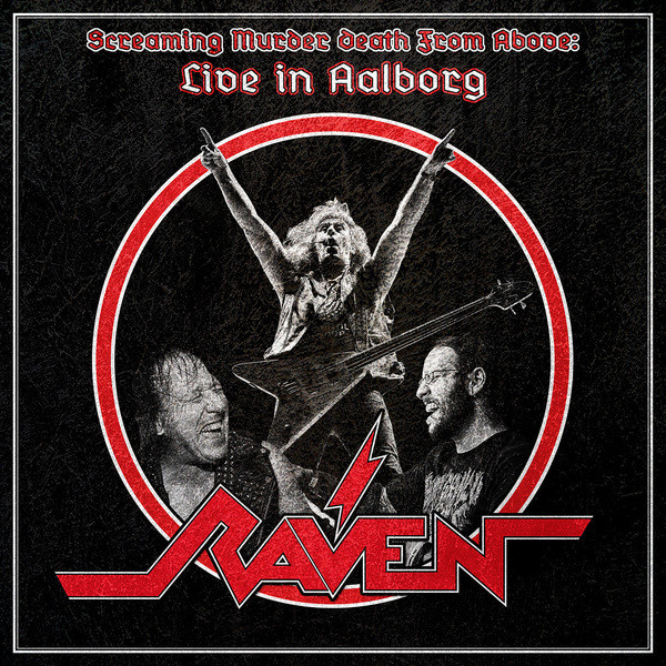 RAVEN - Screaming Murder Death From Above: Live In Aalborg 2LP UUSI Steamhammer SPV