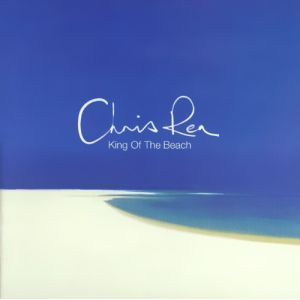 REA CHRIS - King of the beach CD