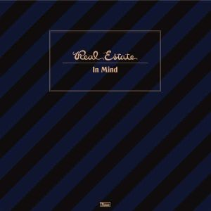 REAL ESTATE - In Mind CD