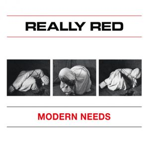 "REALLY RED - MODERN NEEDS 7"" Mad Butcher Records LTD WHITE VINYL"