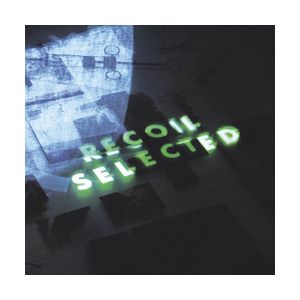 RECOIL - Recoil Selected 2CD