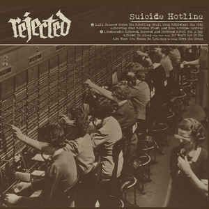 REJECTED - Suicide Hotline LP UUSI Crazy Love Records