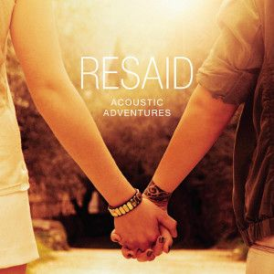RESAID - Acoustic Adventures