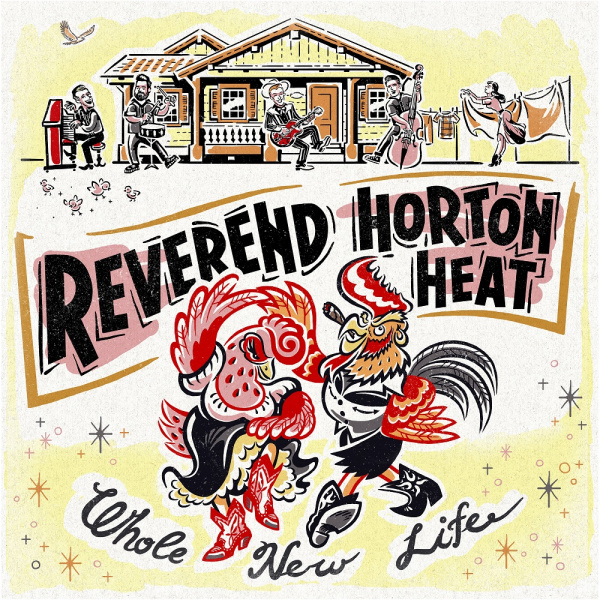 REVEREND HORTON HEAT- Whole new life LP LTD COLOUR VINYL